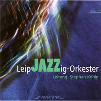 CD LeipJAZZig-Orkester Vol. 1